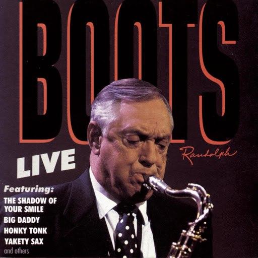 Boots Randolph альбом Boots Randolph Live