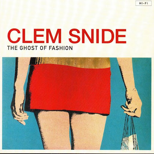 Clem Snide альбом The Ghost of Fashion
