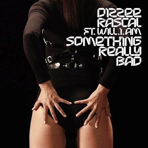 Dizzee Rascal альбом Something Really Bad feat. Will.I.Am