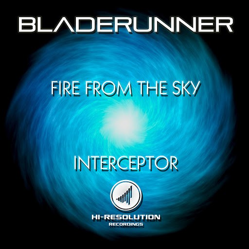 Bladerunner альбом Fire From The Sky / Interceptor