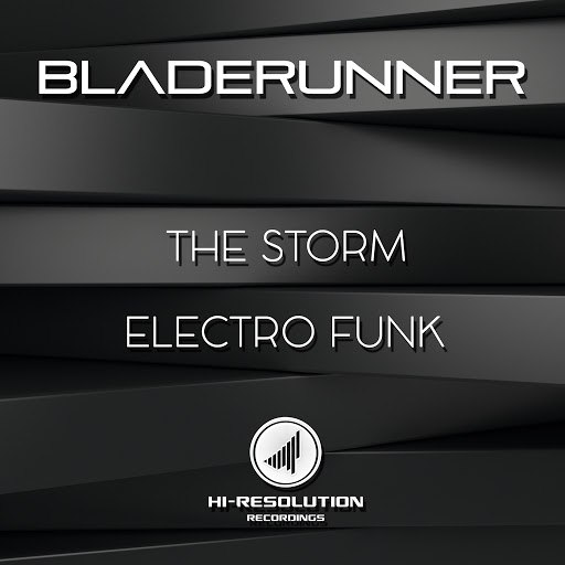 Bladerunner альбом The Storm/Electro Funk