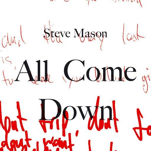Steve Mason альбом All Come Down (Part 2)