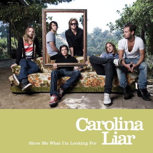 Carolina Liar альбом Show Me What I'm Looking For (International)
