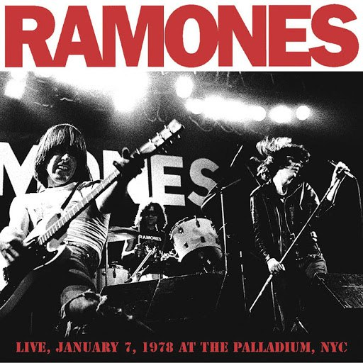 Ramones album Live January 7, 1978 at The Palladium, NYC