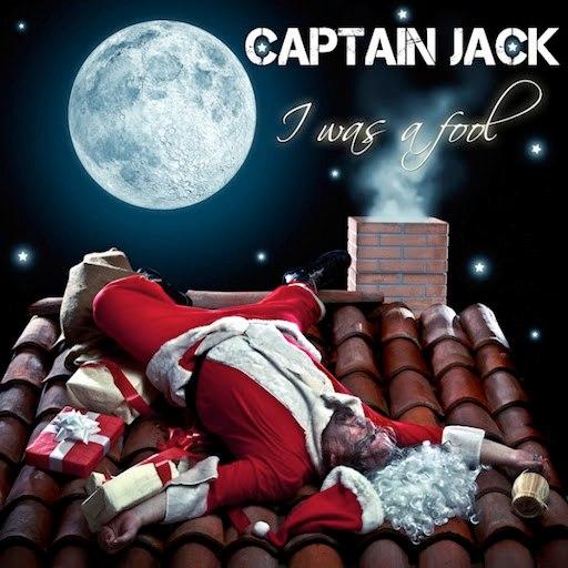 Captain Jack альбом I Was a Fool / Rainbow in the Sky