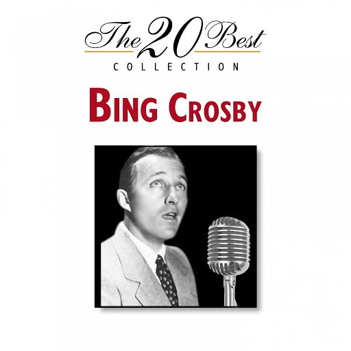 Bing Crosby альбом The 20 Best Collection