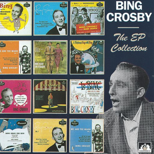 Bing Crosby альбом The EP Collection