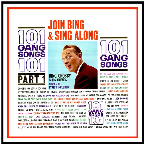 Bing Crosby альбом 101 Gang Songs