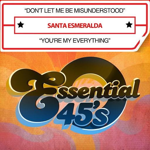 Santa Esmeralda альбом Don't Let Me Be Misunderstood / You're My Everything (Digital 45)