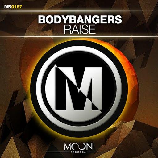 Bodybangers альбом Raise