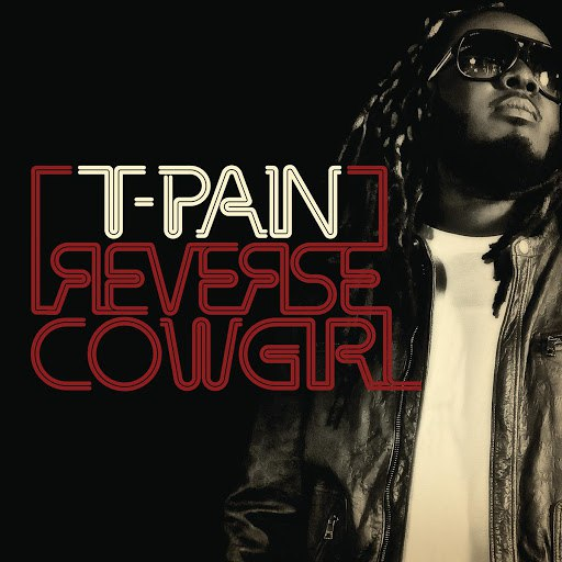 T-Pain альбом Reverse Cowgirl
