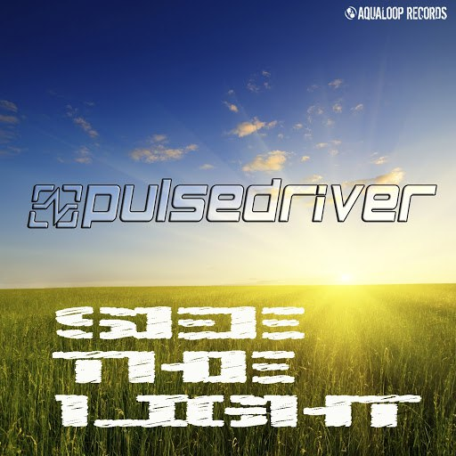 Pulsedriver альбом See the Light