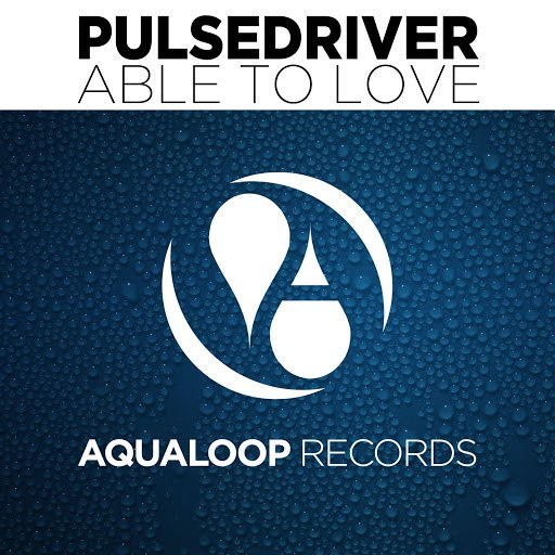 Pulsedriver альбом Able to Love