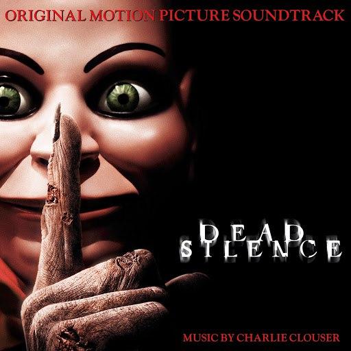 Charlie Clouser альбом Dead Silence (Original Motion Picture Soundtrack)