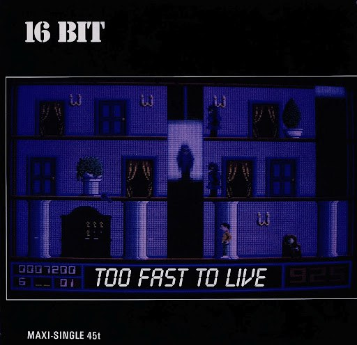 16bit альбом Too Fast To Live