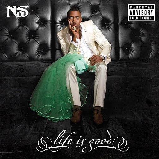 Nas альбом Life Is Good