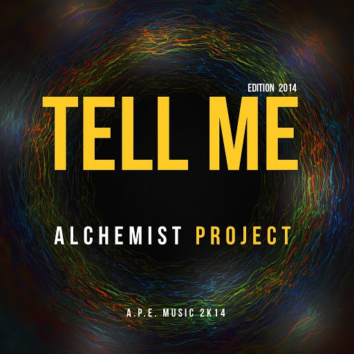 Alchemist Project альбом Tell Me 2014