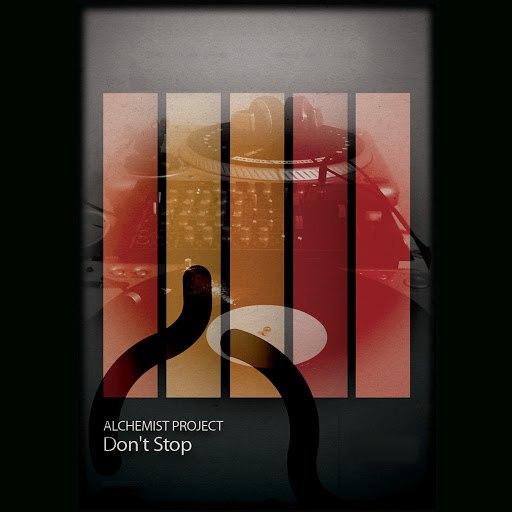 Alchemist Project альбом Don't Stop (Original Extended)