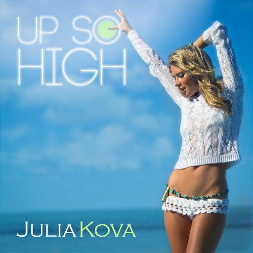 Julia Kova альбом Up So High