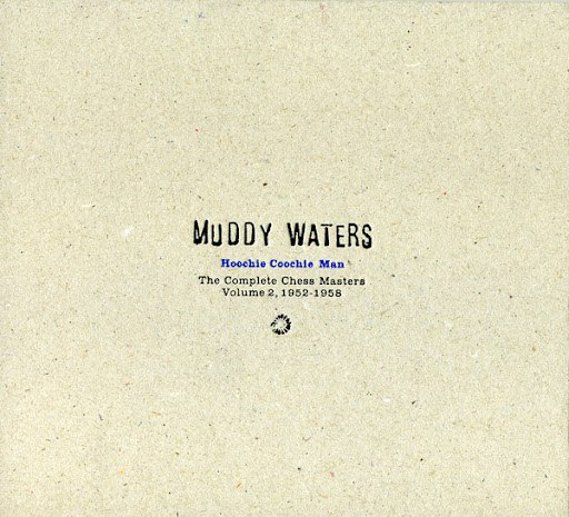 Muddy Waters альбом Hoochie Coochie Man: The Complete Chess Masters Volume 2, 1952-1958