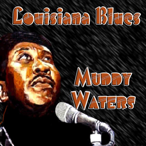 Muddy Waters альбом Louisiana Blues