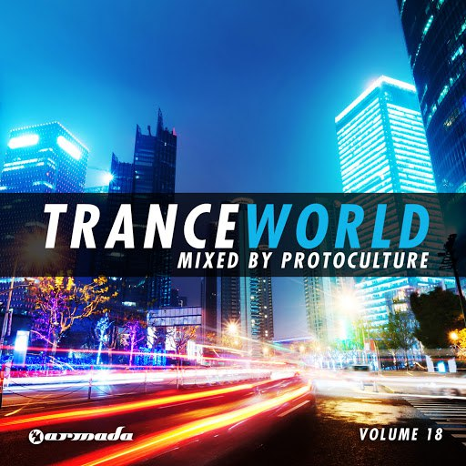 Protoculture альбом Trance World, Vol. 18 (Mixed By Protoculture)