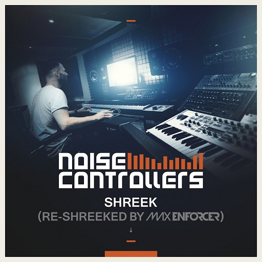Noisecontrollers альбом Shreek (Re-Shreeked by Max Enforcer)
