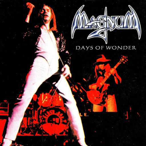 Magnum альбом Days of Wonder - Live 1976