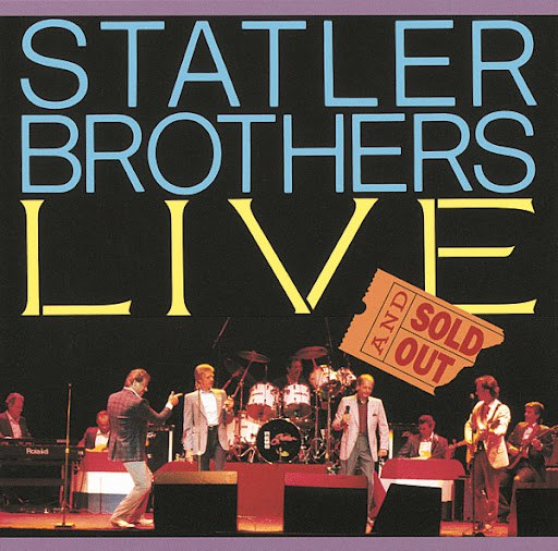The Statler Brothers альбом Statler Brothers Live - Sold Out