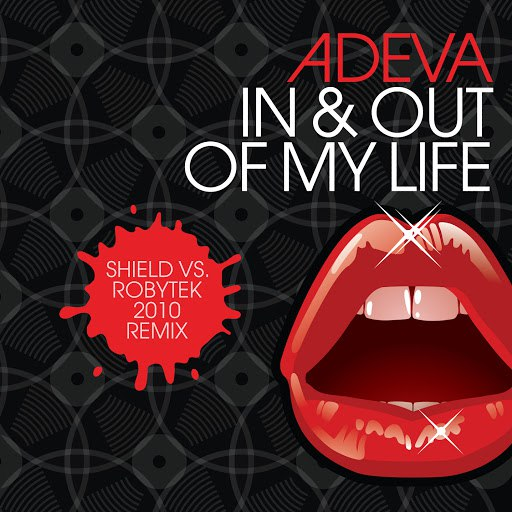 Adeva альбом In & Out of My Life: Shield vs Robytek 2010 Remix