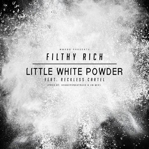 Filthy Rich альбом Little White Powder (feat. Reckless Cartel)