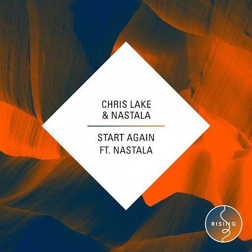 Chris Lake альбом Start Again (feat. Nastala)