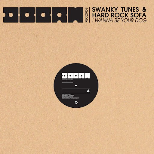 Swanky Tunes альбом I Wanna Be Your Dog