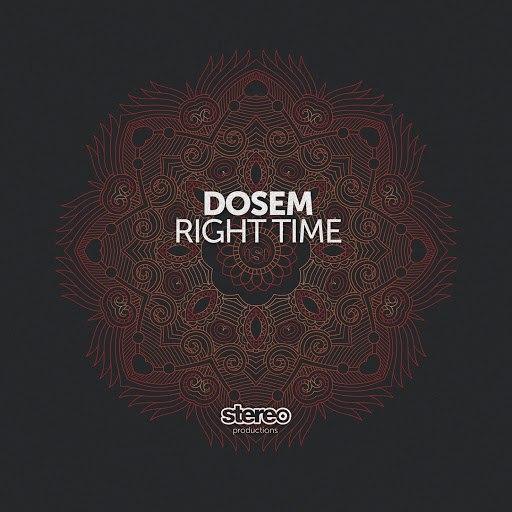 Dosem альбом Right Time