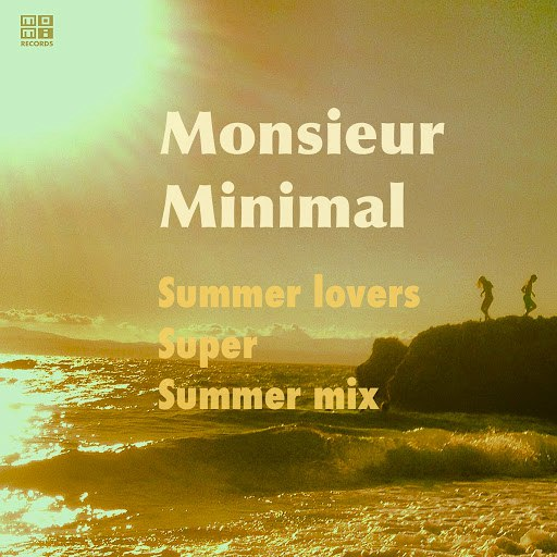Monsieur Minimal альбом Summer Lovers (Super Summer Mix)