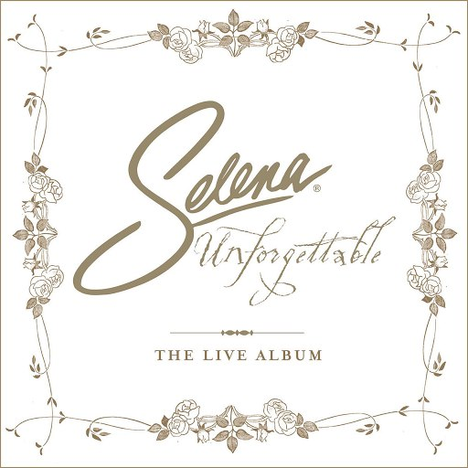 selena альбом Unforgettable: The Live Album