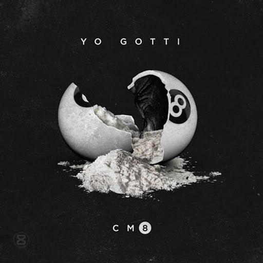 Yo Gotti альбом CM8: Any Hood America