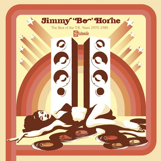 Jimmy 'Bo' Horne альбом The Best Of The TK Years 1975 - 1985
