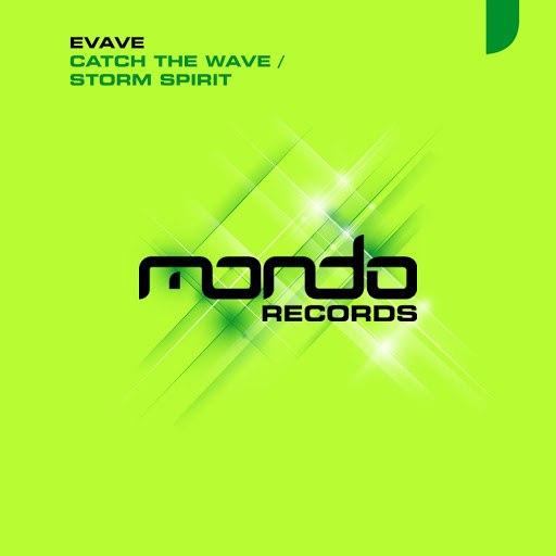 Evave альбом Catch The Wave / Storm Spirit