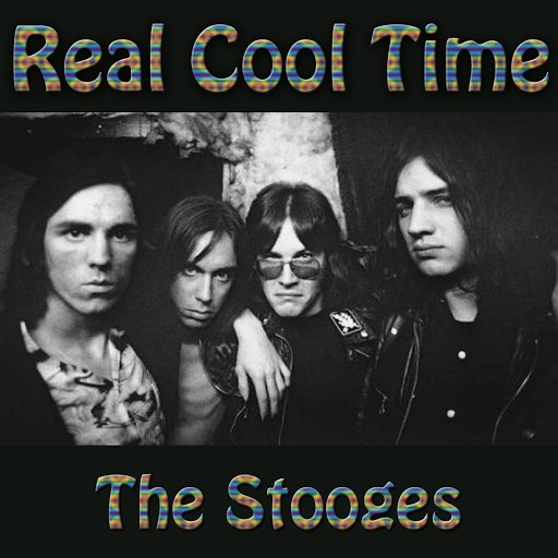 The Stooges альбом Real Cool Time