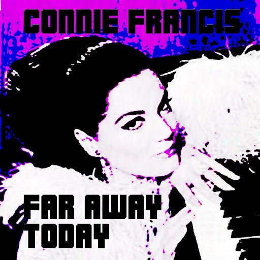Connie Francis альбом Far Away Today