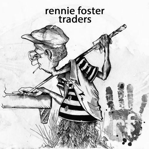 Rennie Foster альбом Traders