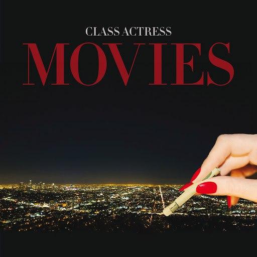 Class Actress альбом Movies