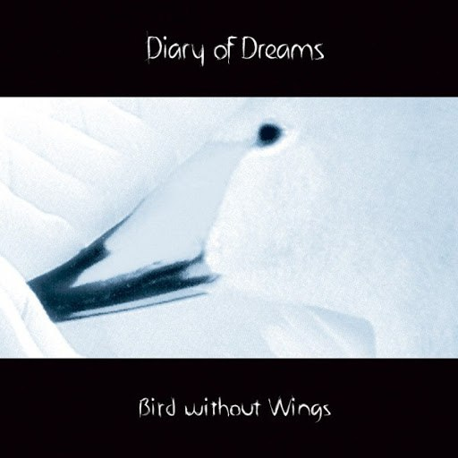 Diary Of Dreams альбом Bird Without Wings