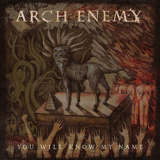 Arch Enemy альбом You Will Know My Name
