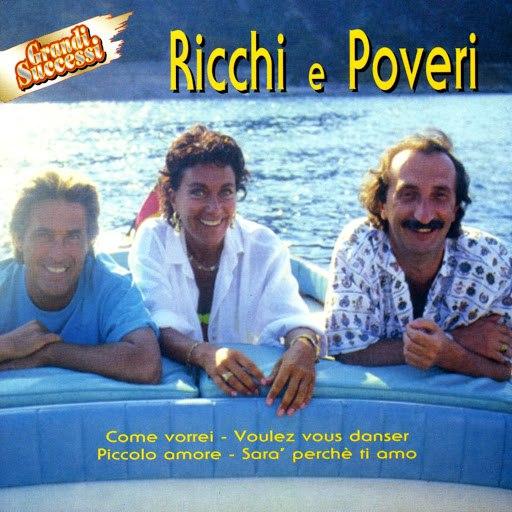 Ricchi E Poveri альбом Ricchi E Poveri - Grandi Successi