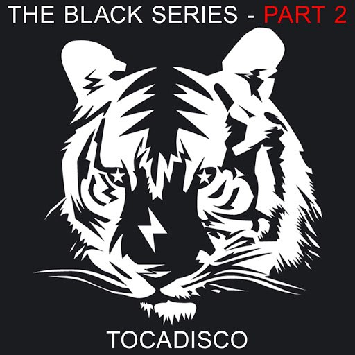 Tocadisco альбом The Black Series Part 2 - Taken From Superstar Recordings