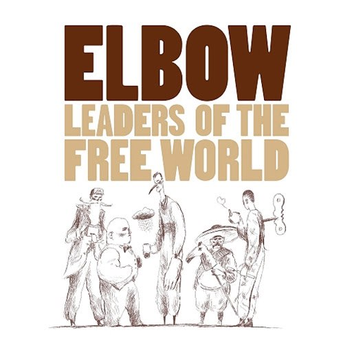 Elbow альбом Leaders Of The Free World