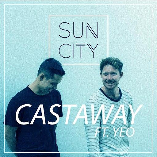 Sun City альбом Castaway (feat. Yeo)