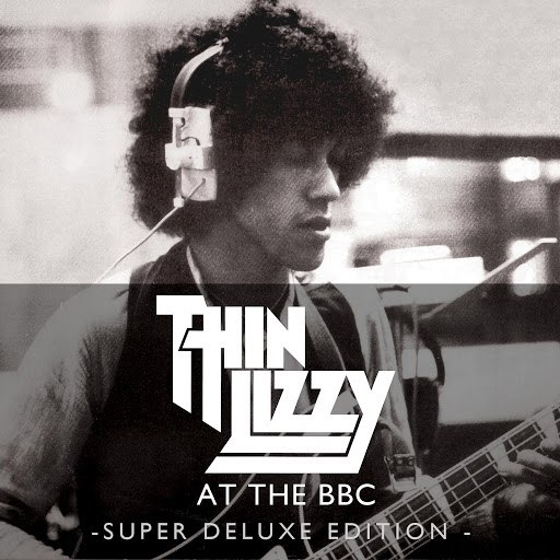 Thin Lizzy альбом Live At The BBC (Super Deluxe Edition)